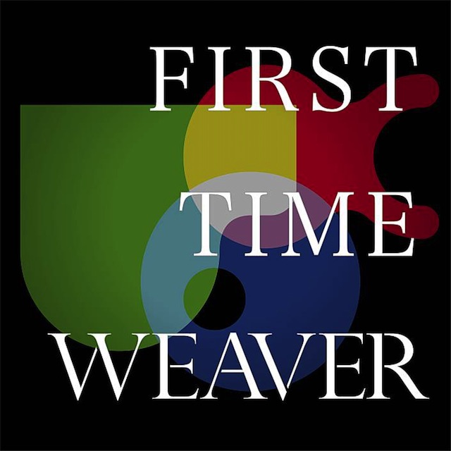 FIRST_TIME_WEAVER20170318.jpg