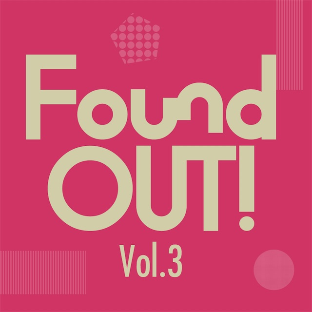 FoundOUT! Vol.3、4月17日に青山月見ル君想フにて開催決定!