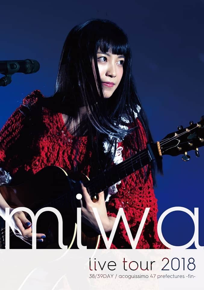 miwa live tour 2018 38/39DAY / acoguissimo 47都道府県~完~
