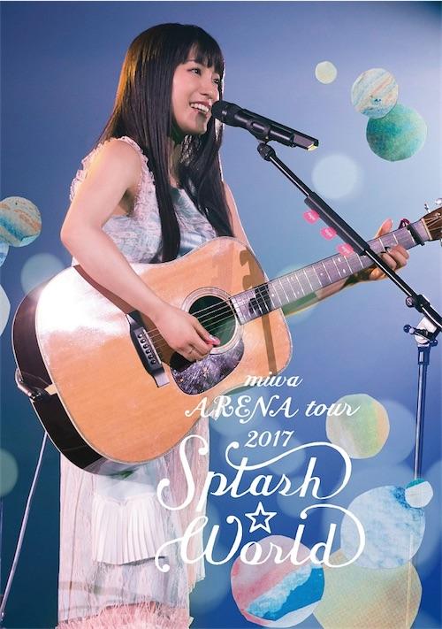 "miwa ARENA tour 2017""SPLASH☆WORLD"""