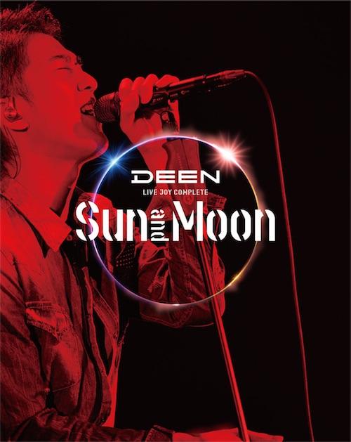 DEEN LIVE JOY COMPLETE 〜Sun and Moon〜