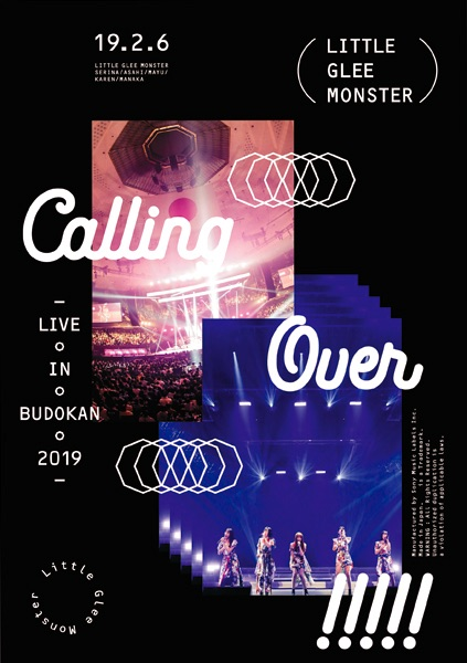 Little Glee Monster Live in BUDOKAN 2019〜Calling Over!!!!!